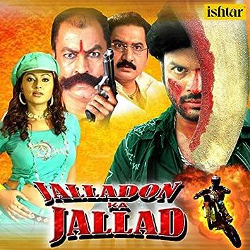 Jalladon Ka Jallad (Original Motion Picture Soundtrack)