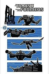 Transformers: All Hail Megatron Vol. 3 Kindle Edition