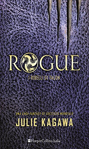 Rogue. I ribelli di Talon