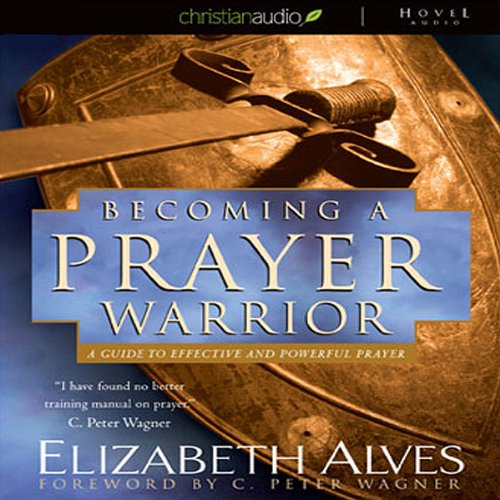 Becoming a Prayer Warrior audiobook cover art