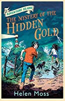 The Mystery of the Hidden Gold (Adventure Island)