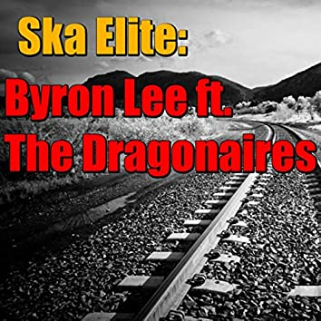Ska Elite: Byron Lee ft. The Dragonaires