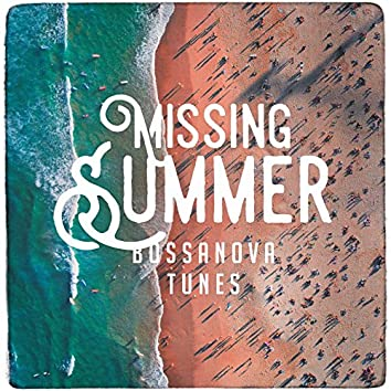 Missing Summer Bossanova Tunes
