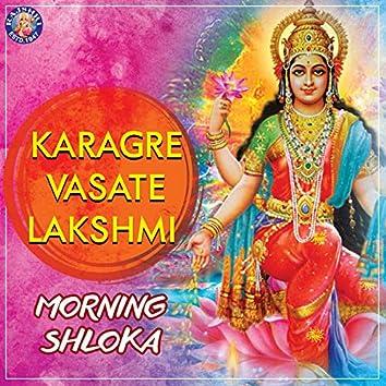 Karagre Vasate Lakshmi - Morning Shloka