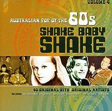 SHAKE BABY SHAKE: AUSTRALIAN POP OF THE 60S VOLUME 4