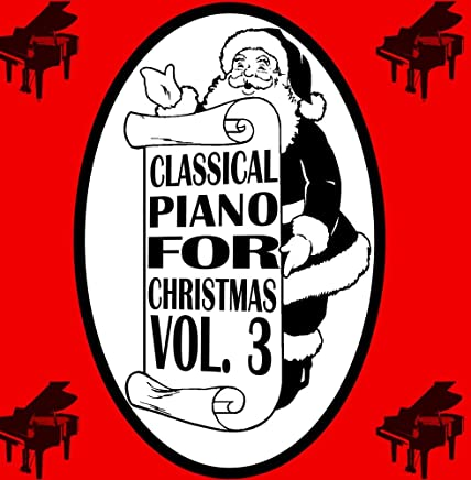 Classical Piano For Christmas Volume 3