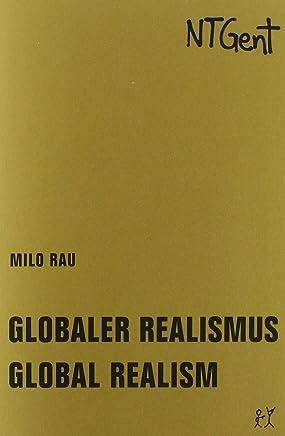 Globaler Realismus / Global Realism: Goldenes Buch I / Golden Book I