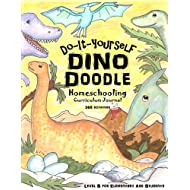 Dino Doodle - Do-It-Yourself - Homeschooling Curriculum Journal: 365 Fun-Schooling Activities for Kids who Love Dinosaurs - Level B for Elementary Age Students