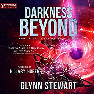 Darkness Beyond     The Duchy of Terra, Book 4              Auteur(s):                                                                                                                                 Glynn Stewart                               Narrateur(s):                                                                                                                                 Hillary Huber                      Durée: 11 h et 16 min     6 évaluations     Au global 4,7