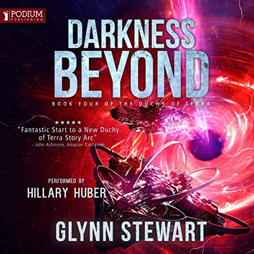 Darkness Beyond     The Duchy of Terra, Book 4              De :                                                                                                                                 Glynn Stewart                               Lu par :                                                                                                                                 Hillary Huber                      Durée : 11 h et 16 min     Pas de notations     Global 0,0