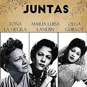 Juntas Toña la Negra-Maria Luisa Landin-Olga Guillot