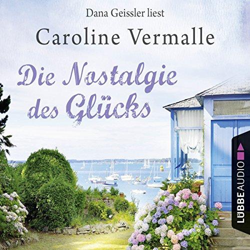 Die Nostalgie des Glücks                   De :                                                                                                                                 Caroline Vermalle                               Lu par :                                                                                                                                 Dana Geissler                      Durée : 5 h et 12 min     Pas de notations     Global 0,0