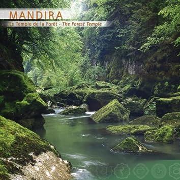 Prana: Mandira, Le Temple De La Forêt