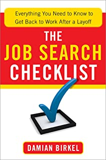 The Job Search Checklist: Everything You Need to Know to Get Back to Work After a Layoff