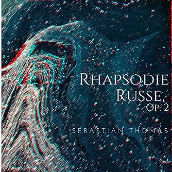 Rhapsodie Russe, Op. 2