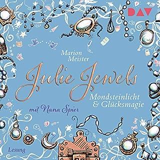 Mondsteinlicht und Glücksmagie     Julie Jewels 3              Autor:                                                                                                                                 Marion Meister                               Sprecher:                                                                                                                                 Nana Spier                      Spieldauer: 5 Std. und 45 Min.     1 Bewertung     Gesamt 5,0