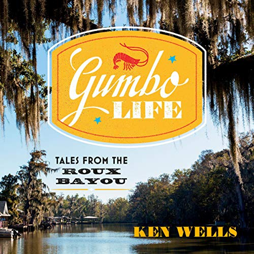 Gumbo Life audiobook cover art