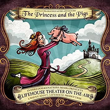 The Princess and the Pigs