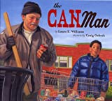 The Can Man byLaura E. Williams,illustrated byCraig Orback