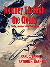Journey Through the Clouds - Duty, Honor and Country