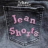 jean shorts [explicit]