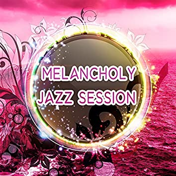 Melancholy Jazz Session – Calming Piano Jazz, Lonely Night, Relaxation Music, Chilled Jazz