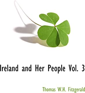 Ireland and Her People Vol. 3
