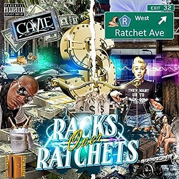 Racks Over Rachets