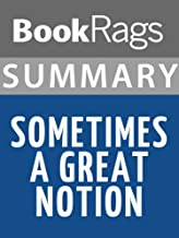 Summary & Study Guide Sometimes A Great Notion by Ken Kesey