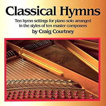 Classical Hymns: Hymntunes in the Styles of 10 Classical Composers