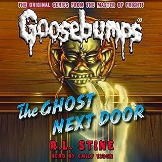 Classic Goosebumps: The Ghost Next Door audiobook cover art