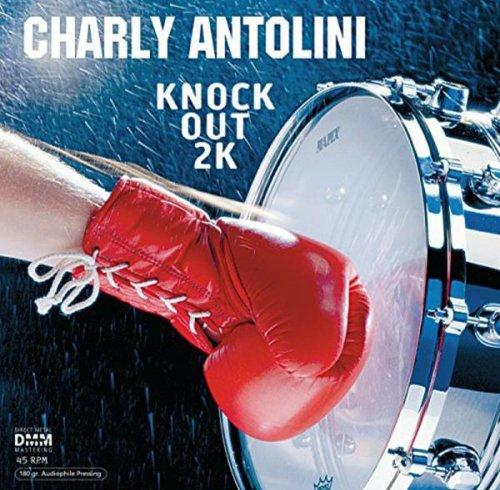 Charlie Antolini: Knock Out 2K (45 RPM) [Vinyl LP] (Vinyl)