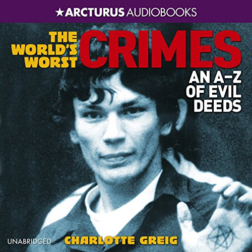 World's Worst Crimes audiobook cover art