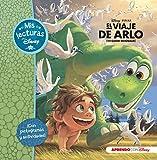 El viaje de Arlo (Mis lecturas Disney): Con pictogramas y actividades
