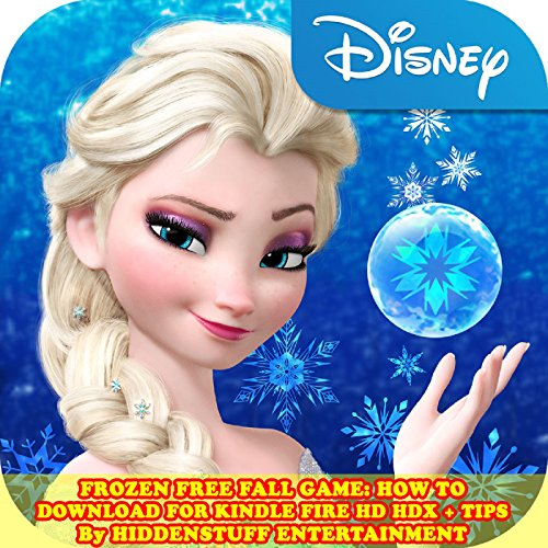 Frozen Free Fall Game: How to Download for Kindle Fire HD HDX + Tips audiobook cover art