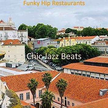 Funky Hip Restaurants