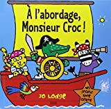 À labordage, Monsieur Croc !