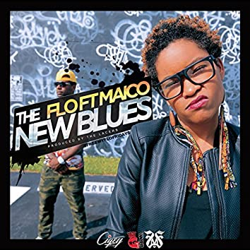 The New Blues (feat. Maico Stonez)
