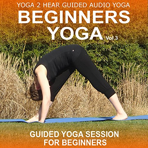 Beginners Yoga, Volume 3 audiobook cover art