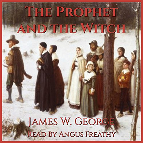 The Prophet and the Witch: A Novel of Puritan New England audiobook cover art