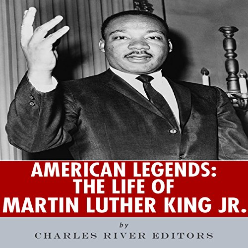 American Legends: The Life of Martin Luther King Jr. audiobook cover art
