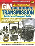 GM Automatic Overdrive Transmission Builder's and Swapper's Guide (S-A Design)