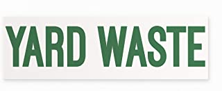 Yard Waste Vinyl Sticker by Blue Giraffe Inc | 10''x 3'' Vinyl Sticker | Rectangle Bumper Sticker | Trash Can Decal | Yard Waste Label | Made in USA