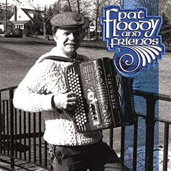 Pat Floody and Friends
