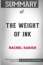 Summary of The Weight of Ink by Rachel Kadish: Conversation Starters