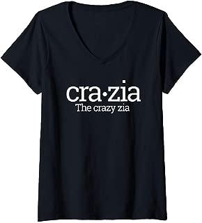 Womens CraZia Crazy Wild Zia Italian Aunt Quote Gift Italy Slogan V-Neck T-Shirt