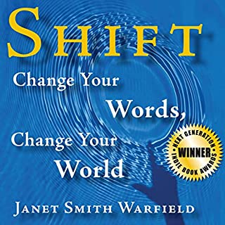 Shift: Change Your Words, Change Your World audiobook cover art