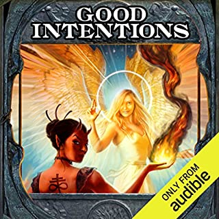 Good Intentions                   By:                                                                                                                                 Elliott Kay                               Narrated by:                                                                                                                                 Tess Irondale                      Length: 22 hrs and 3 mins     3,121 ratings     Overall 4.4
