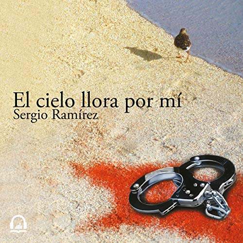 El cielo llora por mí [The Sky Cries for Me] audiobook cover art