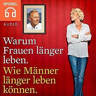 Warum Frauen länger leben. Wie Männer länger leben können. Titelbild